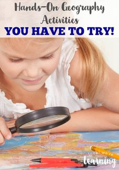 Hands On Geography Activities That Make Learning Fun! - #8 is such a great idea!