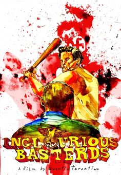 Movie Poster Movement — Inglourious Basterds by David Choe