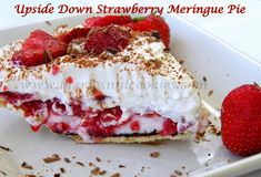 Sugar Cookies to Peterbilts: Upside Down Strawberry Meringue Pie. The Best Strawberry pie ever! Strawberry Meringue, Strawberry Recipes, Strawberry Farm, Pie Recipes, Sweet Recipes, Dessert Recipes, Pastries Recipes, Dessert Ideas, Cake Cookies
