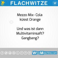 Flachwitze #259 - Multivitaminsaft ist Gangbang