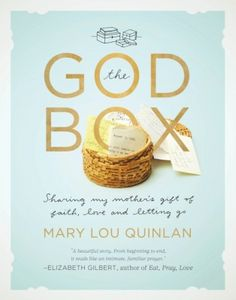 """The God Box - nonfiction story of a mother's gift of faith, love & letting go. Short, easy read. """"She inhaled a worry. She exhaled a prayer."""" Good gift idea - this book plus a box for prayers."""