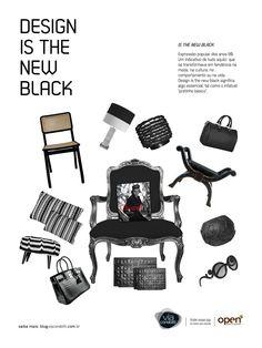 """Campanha: """"Design is the new black""""  Redação: Delan Salazar  Direção de arte: Fábio Borges  Agência: GP3 Comunicação"""