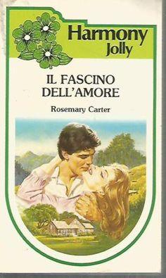 H15-Harmony-Jolly-Il-fascino-dellamore-Rosemary-Carter-1985