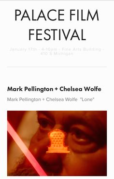 See my film with Chelsea Wolfe, #LONE, January 17th at Palace Film Festival