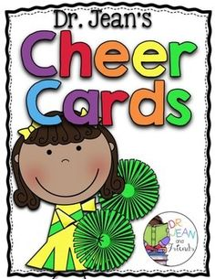 Dr. Jean's Cheer Cards:  FREEBIE