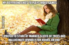 """My fiancee can have her """"books"""". I'll stick to my video games"""
