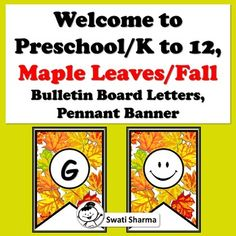 Welcome to Preschool/K to Maple Leaves, Autumn, Bulletin Board Letters, Pennant BannerThe banners To Pre to to Grade PLUS A SMILEYEach letter is on an size sheet with a beautiful maple leaves pattern.Great for a quick bulletin board or door d. Bulletin Board Letters, Fall Bulletin Boards, Welcome To Preschool, Autumn Leaves, Maple Leaves, Pennant Banners, Printable Worksheets, Pre School, Classroom Decor