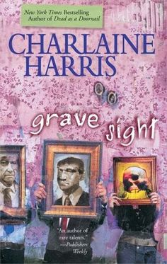 """Read """"Grave Sight"""" by Charlaine Harris available from Rakuten Kobo. The first Harper Connelly mystery from New York Times bestselling author Charlaine Harris! Harper Connelly has what y. I Love Books, Good Books, Books To Read, My Books, True Blood, Charlaine Harris Books, The Book, Book 1, Book Series"""