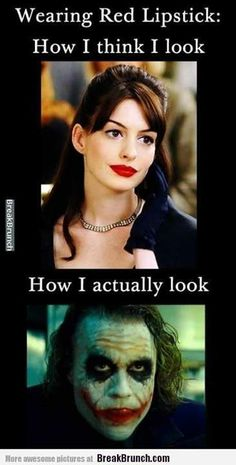 Exactly. Which is why I don't, haha! |Humor||LOL||Funny fails||How I think I look||The Devil Wears Prada funny||The Joker|