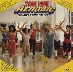Aerobics/fitness/dancing classes became highly popular in the 80s Workout, Aerobics Workout, Aerobic Exercises, 1980s Aerobics, Ballet, Sydne Rome, Retro Fitness, Basic Yoga, Lp Cover