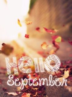 Hello, September! #Excited