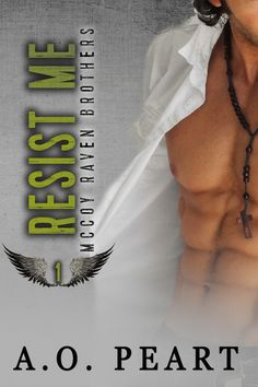 Resist Me by A.O. Peart http://abookaddictsdelight.tumblr.com/post/114457278511/resist-me-and-reclaim-me-a-o-peart-cover