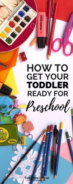 How to Get Your Toddler Ready for Preschool