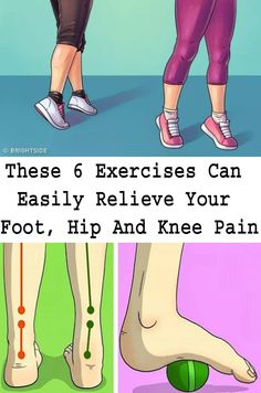 These 6 Exercises Can Easily Relieve Your Foot, Hip And Knee Pain - Niche Best Health And Wellness Quotes, Mental Health Quotes, Wellness Tips, Stress And Mental Health, Full Body Workout At Home, Hip Problems, Knee Pain, Alternative Health, Poses