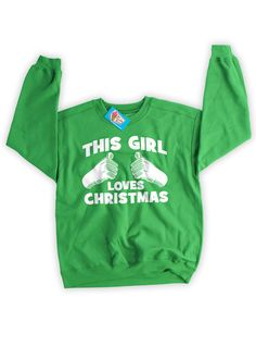 Christmas Sweater This Girl Loves Christmas by IceCreamTees, $19.99 #sweaterweather #christmas #christmassweater