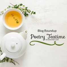 Welcome to the latest blog roundup! See how other homeschooling families practice the Brave Writer Lifestyle!  This roundup in particular is special because April is Poetry Teatime month here at Brave Writer. Poetry + Tea + Treats = Enchanted Learning and Magical Family Time!
