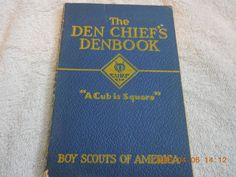 BOY SCOUTS OF AMERICA THE DEN CHIEF'S DENBOOK 1934 FIRST DEN BOOK