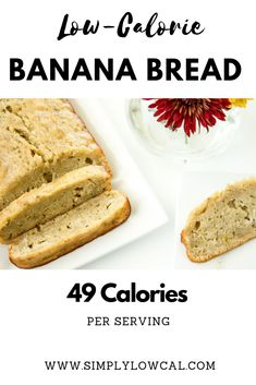 This low-calorie banana bread recipe is only 49 calories per slice. It's gre… This low-calorie banana bread recipe is only 49 calories per slice. It's great for breakfast, snack, dessert, or whenever the mood strikes. Low Calorie Banana Bread, Healthy Low Calorie Meals, Low Calorie Desserts, No Calorie Foods, Banana Bread Recipes, Low Calorie Baking, Low Calorie Snacks Sweet, Potato Recipes, Vegetable Recipes