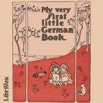 """Listen to """"My Very First Little German Book"""" -need to open the link to the book to read along."""