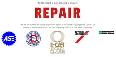 Santa Fe Springs, Collision Repair, Glass Repair, First Choice, Number One, Paint, Customer Service, Rest, Picture Wall