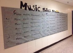 Music Makes Me_______ Bulletin Board by Mr. Hall for Music in Our Schools Month!