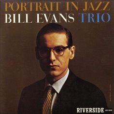 Bill Evans Trio - Portrait in Jazz (1959)