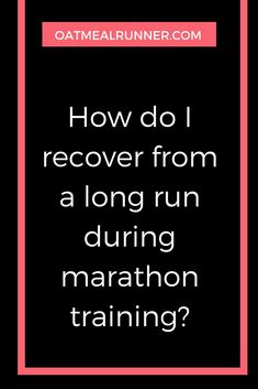 How do I recover after a long run during marathon training? #marathontraining #marathon #running