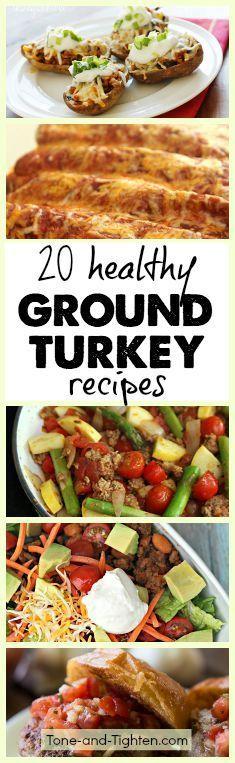 20 healthy ground turkey recipes from Tone & Tighten!
