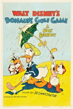 Theatrical poster of Donald Duck in Donald's Golf Game. Disney Movie Posters, Classic Movie Posters, Disney Cartoons, Vintage Cartoon, Vintage Comics, Vintage Disney, Minnie Mouse, Mickey Mouse And Friends, Daisy Duck