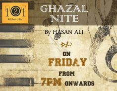 Tonight it's Hasan Ali at 121 Kitchen : Bar...  Enjoy karaoke musical evening of Ghazals and Dine with your Family, Friends and Loved One's...  Book your table now http://on.fb.me/Qdd9Bq at 121 Kitchen:Bar.&  Avail 10% Off in a group of 10+.