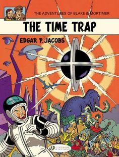 The Time Trap: Blake & Mortimer