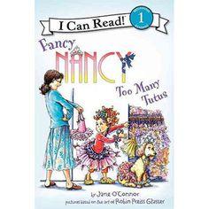 Fancy Nancy: Too Many Tutus
