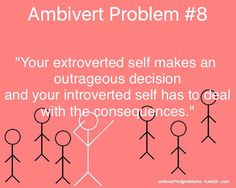 Introverts are taking the Internet by storm. They are taking their place in the world. Extroverts...