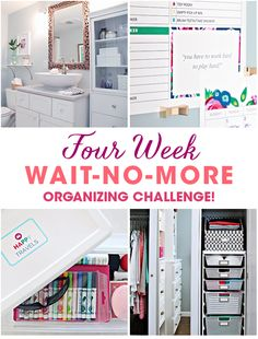 "IHeart Organizing: ""Wait-No-More"" Organizing Challenge Reader Recap! Home Organisation, Home Organization Hacks, Organizing Your Home, Organizing Tips, Organising, Cleaning Tips, Organize Your Life, Simple House, Getting Organized"
