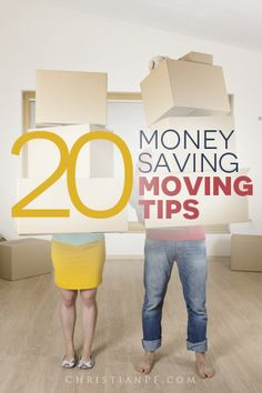 20 #moving tips to save money - http://christianpf.com/money-saving-moving-tips/
