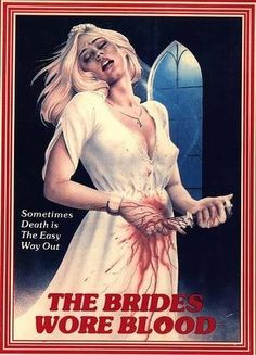 Brides Wore Blood