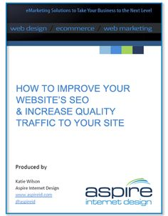 eBook: How to Improve Your Website's SEO & Increase Quality Traffic to Your Site