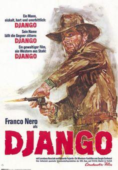 "The one the only ""Django"", a 1966 Spaghetti Western film directed by Sergio… Old Film Posters, Best Movie Posters, Cinema Posters, Movie Poster Art, Reservoir Dogs, Django Desencadenado, Peliculas Western, Films Western, Westerns"