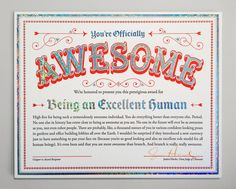 Get your super tricked-out Certificate of Awesomeness from Jessica Hische with holographic silver foil and rainbow edge-painting.