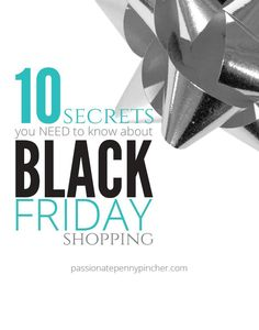 10 Secrets You Need To Know About Black Friday Shopping. Passionate Penny Pincher is the #1 source printable & online coupons! Get your promo codes or coupons & save.