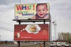 Ad Placement Fail - Pro Life Ad Beside McDonalds Breakfast Billboard