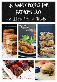 Treat Dad for Father's Day with his favorite foods -- meat, bacon, beer and treats!