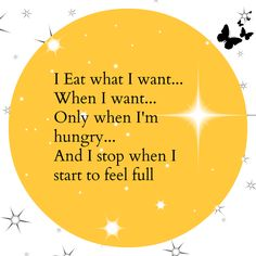 I eat what I want... Affirmation for weight loss