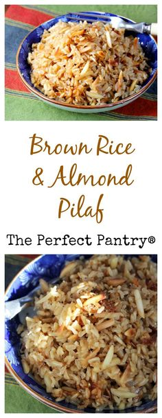 Add this brown rice and almond pilaf to your Thanksgiving menu. From The Perfect Pantry.