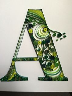 Quilled Letter A Quilled typography by Vibha Puri