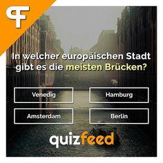 In welcher europäischen Stadt gibt es am meisten Brücken? Venedig, Hamburg, Berlin, Amsterdam  Wische, um die Antwort zu erfahren. . #stadt #europa #brücke #brücken #venedig #hamburg #amsterdam #berlin #quiz