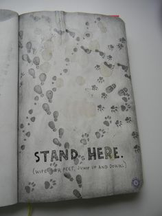 "Maybe a Maurader's map take off? ""Stand Here"" Page #wreckthisjournal"