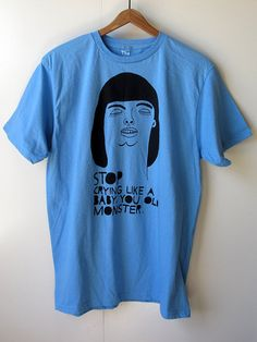 Stop Crying  100 Percent Cotton   Adult Large Basic by themusta, $15.00