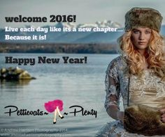 Happy New Year Petticoats A Plenty Welcome 2016, Petticoats, Happy New Year, Bespoke, Sunglasses Women, Dresses, Style, Taylormade, Vestidos