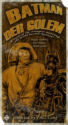 The Batman meets Der Golem - a story of the strangest meeting the world has ever known!